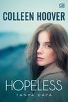 Hopeless - Tanpa Daya by Colleen Hoover