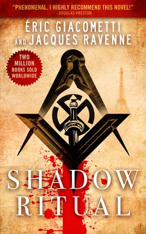 Shadow Ritual (Antoine Marcas #2; Antoine Marcas - English Translation Order #1)