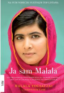 Ja sam Malala : autobiografija Pakistanke koju su talibani pokušali ubiti jer se zalagala za pravo na obrazovanje