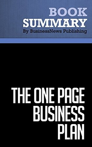 Summary : The One Page Business Plan - Jim Horan: Start With a Vision, Build a Company!