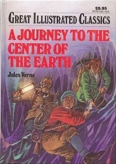A Journey To The Center Of The Earth: Great Illustrated Classics