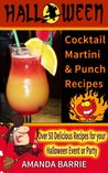 Halloween Cocktail, Martini and Punch Recipes