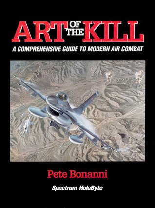 The Art of the Kill: A Comprehensive Guide to Modern Air Combat