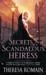 Secrets of a Scandalous Heiress (The Matchmaker Trilogy, #3)
