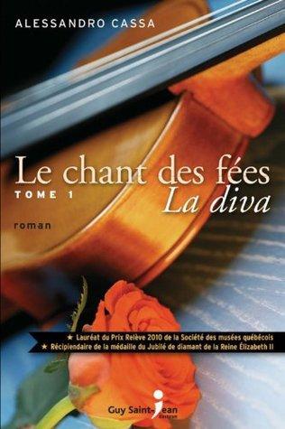 Download Le chant des fées, tome 1 : La Diva PDF
