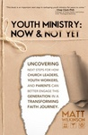 Youth Ministry: Now & Not Yet