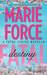 Fatal Destiny (Fatal, #3.5) by Marie Force