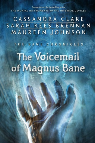 The Voicemail of Magnus Bane