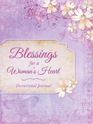 Blessings for a Woman's Heart