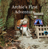 Archie's First Adventure