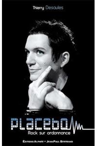 Placebo. Rock sur ordonnance