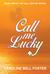 Call Me Lucky (The Call Cen...