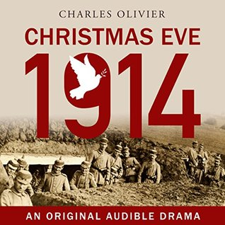 Christmas Eve, 1914 by Charles Olivier