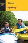 Basic Illustrated Kayaking (Basic Illustrated Series)