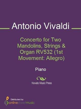 Concerto for Two Mandolins, Strings & Organ RV532 (1st Movement: Allegro)
