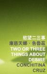 Two or Three Things about Desire
