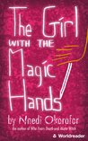 The Girl with the Magic Hands