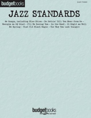 Jazz Standards: Easy Piano Budget Books (BudgetBooks)