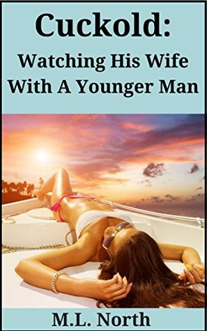 Cuckold: Watching His Wife With A Younger Man