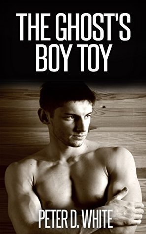 The Ghost's Boy Toy (Boy Toys of the Paranormal, #3)