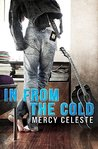 In From the Cold (Cold Country, #1)