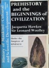 History of Mankind: The Beginnings of Civilization