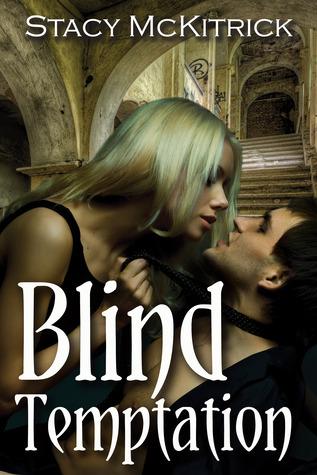 Blind Temptation (Bitten by Love, #3)