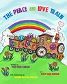 The Peace and Love Train by Tyler Rose Kincaid