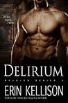 Delirium (Reveler, #6)