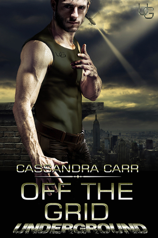 Ebook Off the Grid by Cassandra Carr DOC!