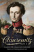 Clausewitz in His Time by Peter Paret