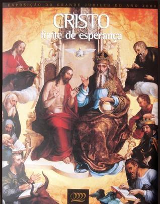 Cristo fonte de esperança