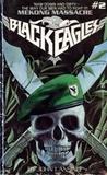 Mekong Massacre (Black Eagles #2)