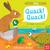 Can You Say It, Too? Quack! Quack!