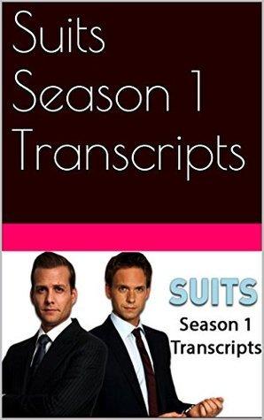Suits Season 1 Transcripts