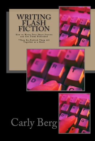 writing-flash-fiction-how-to-write-very-short-stories-and-get-them-published