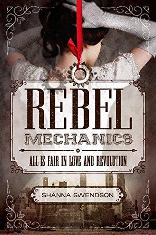 Rebel Mechanics (Rebel Mechanics #1)
