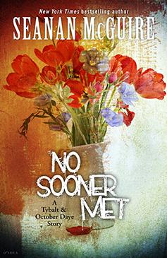no-sooner-met