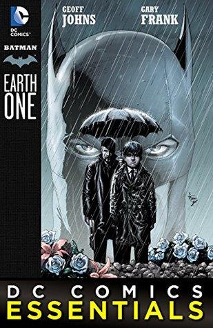 DC Comics Essentials: Batman: Earth One (2014-) #1