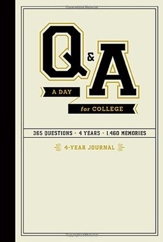 Q&A a Day for College: 4-Year Journal