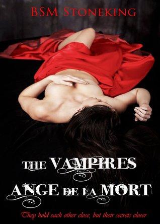 The Vampires Ange De La Mort (The Vampires Ange De...