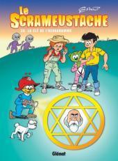La Clé De L'hexagramme (Le Scrameustache, #39)