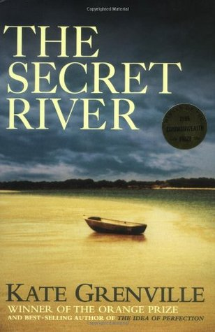 review the secret river by kate Reviews: the secret river kate grenville canongate us paperback 352 pages april 2007 london in the 1790s was a wretched and poverty-ridden place where on every.