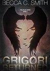Grigori Returned (Atlas #2)