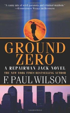 Ground Zero by F. Paul Wilson