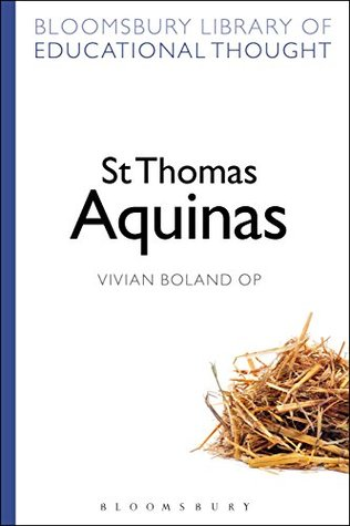 St Thomas Aquinas (Bloomsbury Library of Educational Thought)
