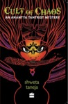 Cult of Chaos (Anantya Tantrist Mystery)