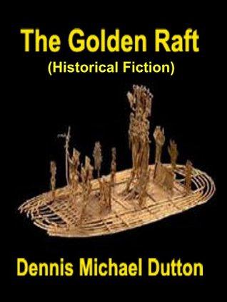The Golden Raft