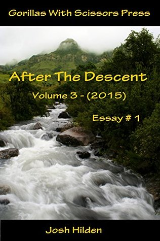 "After The Descent Volume 3 Essay #1: ""New Year... New Me?"" (After The Descent Volume 3 (2015))"