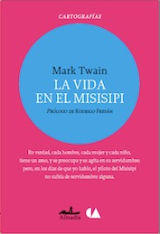 Ebook La vida en el Misisipi by Mark Twain DOC!